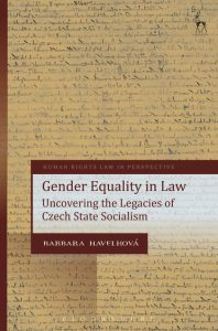 Book Launch: Gender Equality in Law. Uncovering the Legacies of Czech State Socialism (Hart Publishing, 2017) by Barbara Havelkova (University of Oxford) @  Sala del Camino - Villa Salviati