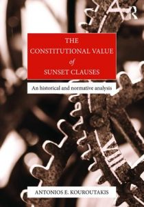 Book Presentation - The Constitutional Value of Sunset Clauses (Prof. Antonios Emmanouil Kouroutakis) @ Sala del Camino, Villa Salviati