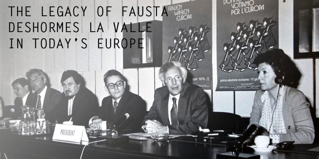 The legacy of Fausta Deshormes La Valle in today's Europe
