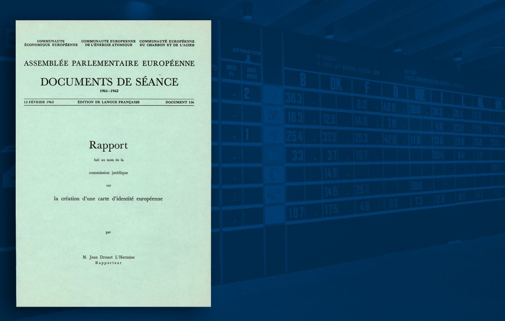 Report of the Legal Affairs Commission of the European Parliament on the creation of a European identity card, 12 February 1962 (HAEU)