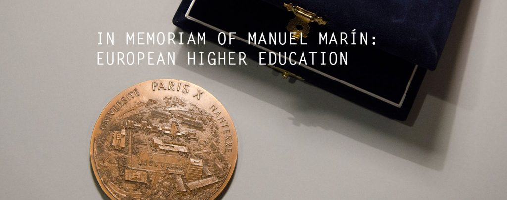 In Memoriam of Manuel Marín: Important moments in European Higher Education